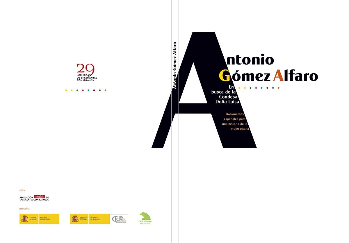 Antonio Gómez Alfaro gitanos diseño Paco Giménez