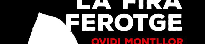 Exposición 'La Fira ferotge. Ovidi Montllor y la canción comprometida'