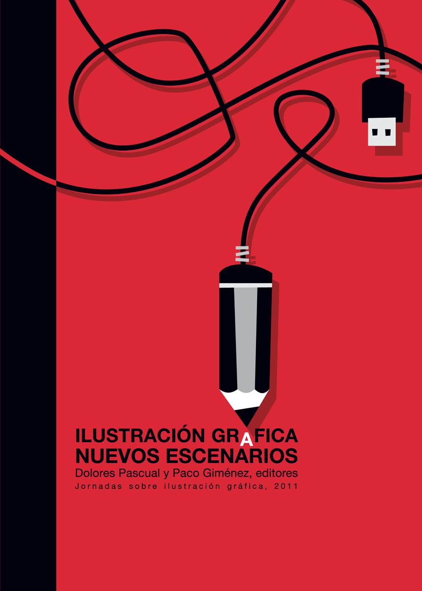 portada Ilustracion grafica Nuevos escenarios Memoria de las Jornadas sobre ilustración gráfica, MuVIM, diseño Paco Giménez